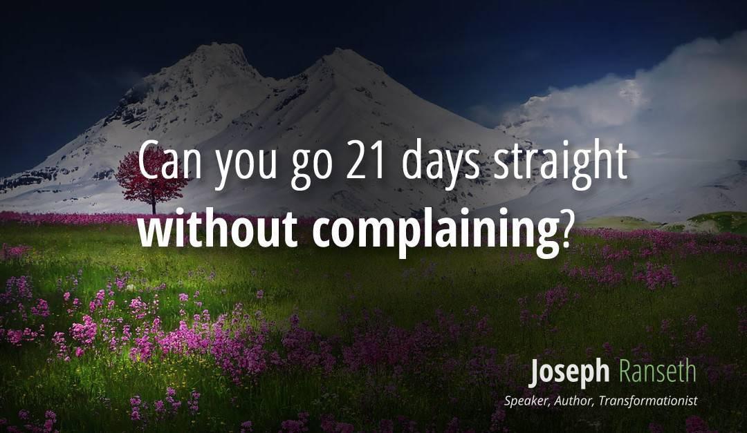 A Complaint Free World…