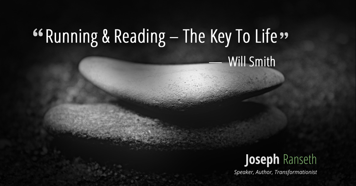 Running & Reading – The Key To Life as per Will Smith