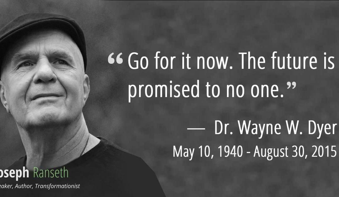 12 Transformational Quotes to Honour the Legacy of Dr. Wayne W. Dyer