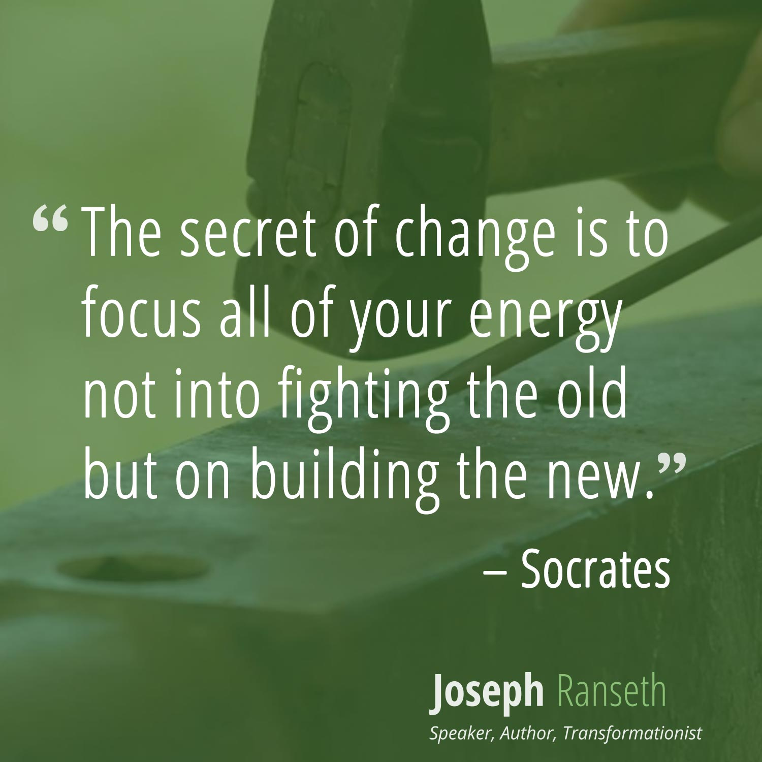 """""""The secret of change is to focus all of your energy not into fighting the old but on building the new."""" - Socrates #quotes #inspiration"""