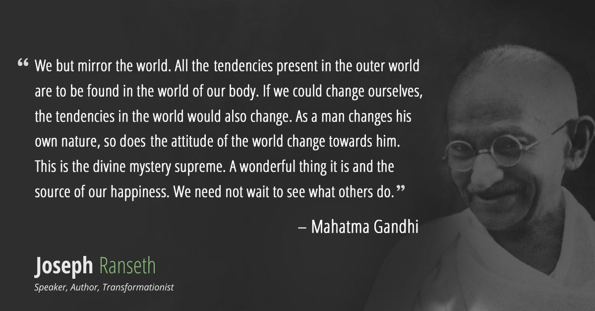 Gandhi Didnt Say Be The Change You Want To See In The World