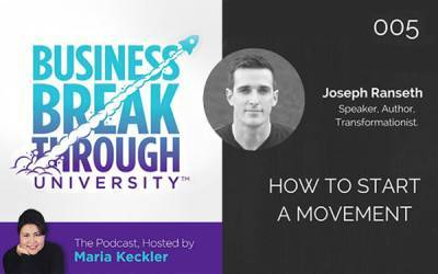 Podcast with Maria Keckler, Business Breakthrough University