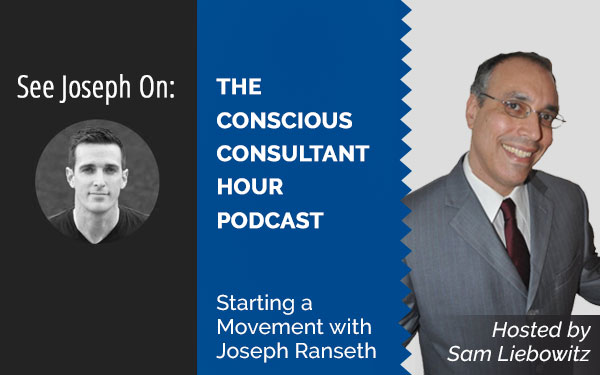 Podcast with Sam Liebowitz, The Conscious Consultant