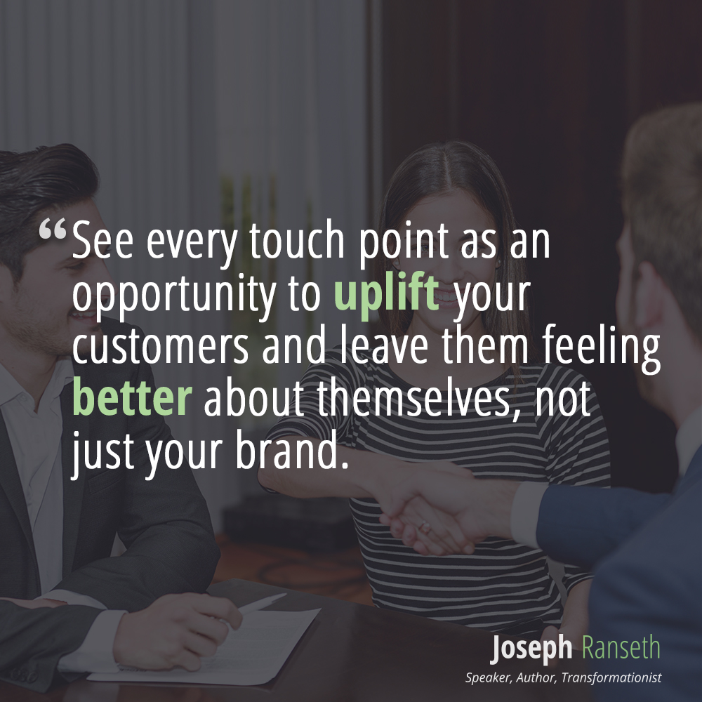 uplift your customers